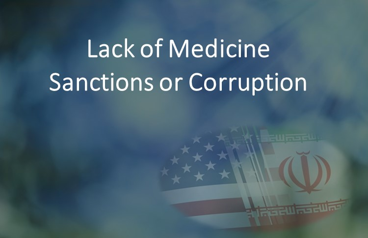Lack of Drugs in Iran, sanctions or corruption